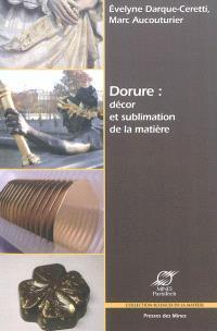 Dorure : décor et sublimation de la matière