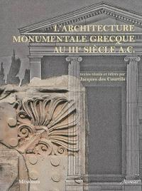 L'architecture monumentale grecque au IIIe siècle A.C.