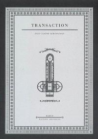 Fleurs de rêve. Volume 2, Transaction