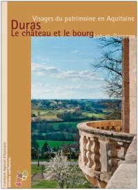 Duras, le château et le bourg : Lot-et-Garonne