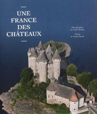 Une France des châteaux