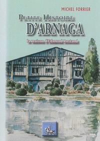 Petite histoire d'Arnaga : la maison d'Edmond Rostand