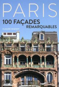 Paris, 100 façades remarquables