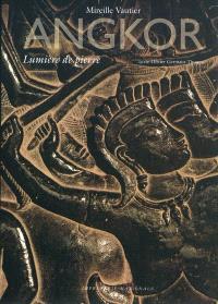 Angkor : lumière de pierre