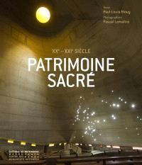 Patrimoine sacré : XXe-XXIe siècle : les lieux de culte en France depuis 1905