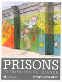 Prisons : patrimoine de France