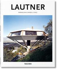 John Lautner : 1911-1994 : l'espace limité
