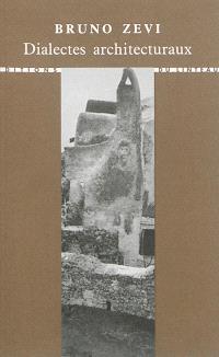 Dialectes architecturaux = Dialetti architettonici