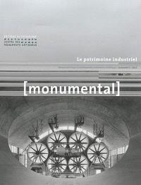 Monumental. n° 1 (2015), Le patrimoine industriel