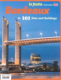 Festin (Le), hors série, Bordeaux : in 101 sites and buildings
