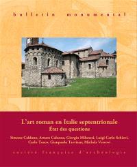 Bulletin monumental. n° 1 (2016), L'art roman en Italie septentrionale : état des questions
