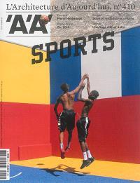 Architecture d'aujourd'hui (L'). n° 410, Sports