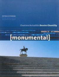 Monumental. n° 2 (2013), Dossier Chantilly
