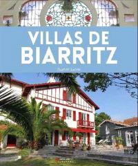 Villas de Biarritz : de l'aristrocratie à la villégiature