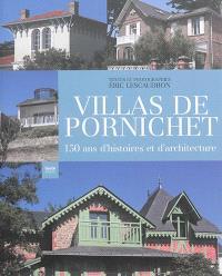 Villas de Pornichet : 150 ans d'histoires et d'architecture