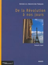Histoire de l'architecture française, De la Révolution à nos jours