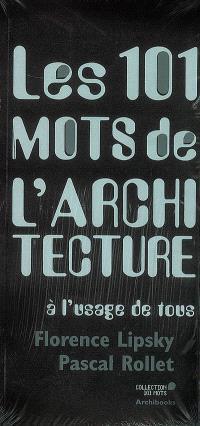 Les 101 mots de l'architecture à l'usage de tous