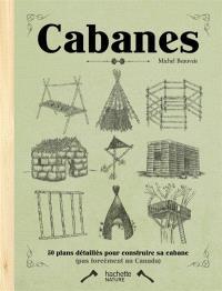 50 cabanes à construire