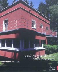 La maison contemporaine, architectures situées : actes du cycle de conférences qui s'est tenu de février à mai 2008