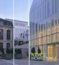 Audace architecturale au coeur de Paris