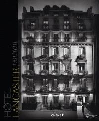Hôtel Lancaster : portrait. Hôtel Baltimore : portrait