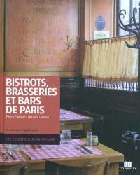 Bistrots, bars & brasseries de Paris = Bistros, bars and brasseries of Paris
