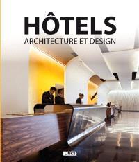 Hôtels : architecture et design