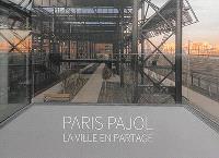 Paris Pajol : la ville en partage