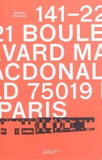 141-221, boulevard MacDonald 75019 Paris : reconversion de l'entrepôt MacDonald = MacDonald warehouse adaptive reuse