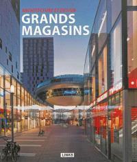 Grands magasins : architecture et design