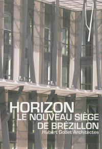 Horizon : le nouveau siège de Brézillon : Hubert Godet architectes