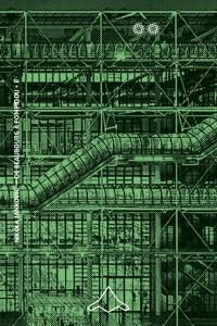 De Beaubourg à Pompidou. Volume 2, Le chantier : 1971-1977