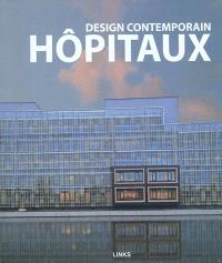 Design contemporain : hôpitaux