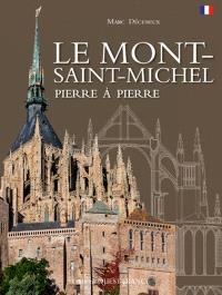 Le Mont-Saint-Michel pierre à pierre