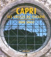 Capri : les grilles du paradis = Le grigle del paradiso