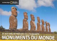 Monuments du monde : 20.000 ans de trésors de l'humanité