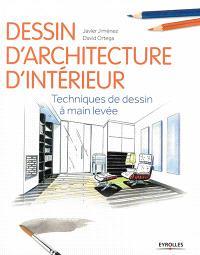 Dessin d'architecture d'intérieur : techniques de dessin à main levée