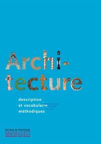 Architecture : description et vocabulaire méthodiques