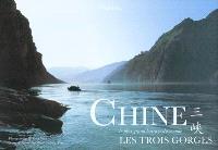 Chine, les Trois gorges : le plus grand barrage du monde
