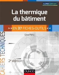 La thermique du bâtiment : en 37 fiches-outils