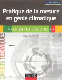 Pratique de la mesure en génie climatique : en 28 fiches-outils