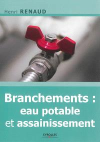 Branchements : eau potable & assainissement