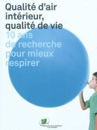 Qualité d'air intérieur, qualité de vie : 10 ans de recherche pour mieux respirer
