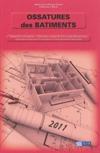 Ossatures des bâtiments : bases de la conception, différentes catégories d'ouvrages élémentaires, évolutions dues aux Eurocodes et à leurs annexes nationales : cours CHEC, section CHEBAP