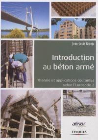 Introduction au béton armé : théorie et applications courantes selon l'Eurocode 2