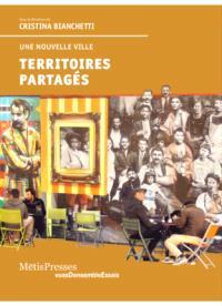 Territoires partagés : une nouvelle ville