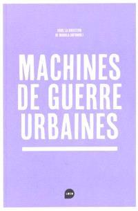 Machines de guerre urbaines