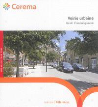 Voirie urbaine : guide d'aménagement