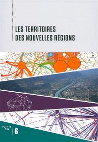 Les territoires des nouvelles régions