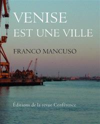 Venise est une ville